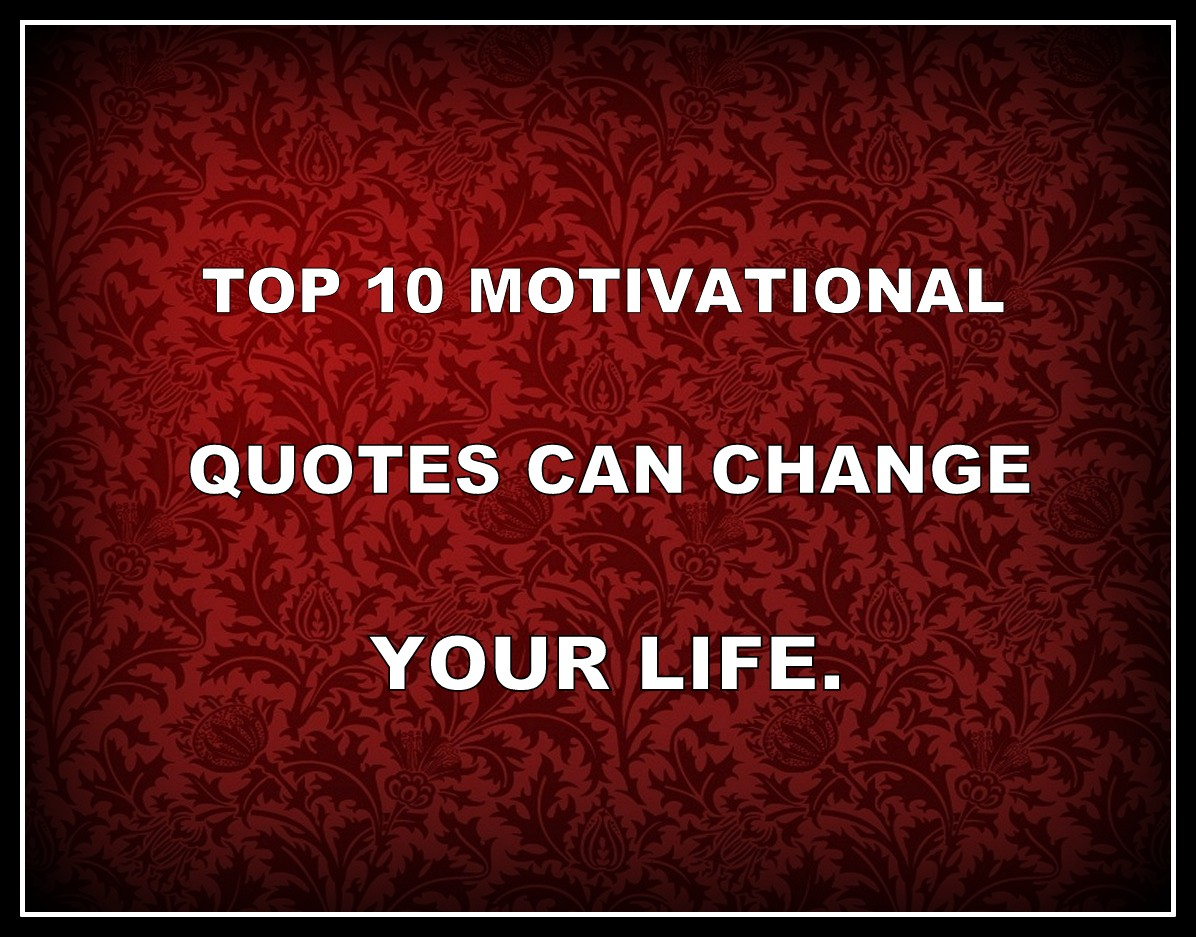 10 Best Motivational Quotes For Success Inspirational Thoughts