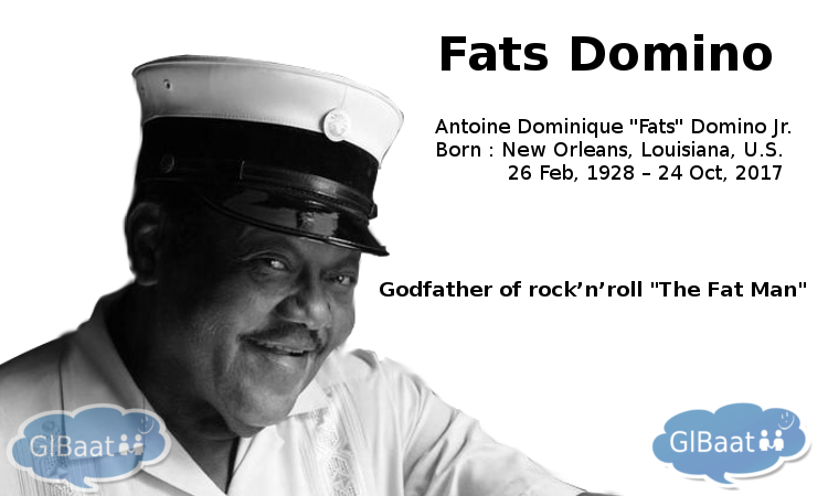 Celebrities who Passed away in 2017 About Fats Domino Quote