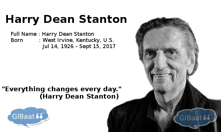 Celebrities who Passed away in 2017 About Harry Dean Stanton Quote