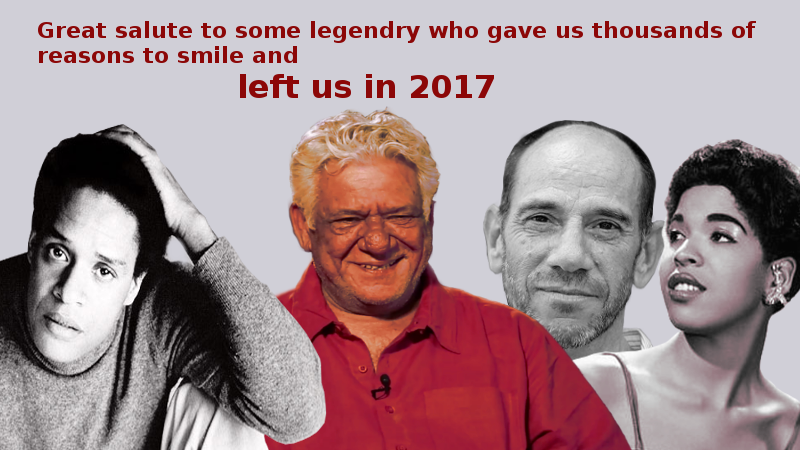 Celebrities who Passed away in 2017